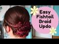 Easy Fishtail Braid Updo - Hair Tutorial Prom wedding bridesmaids Bride