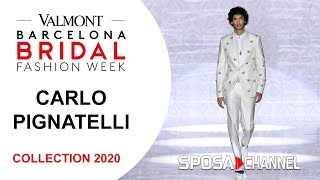 Carlo Pignatelli 2020  -  VBBFW19 -  Collection 2020