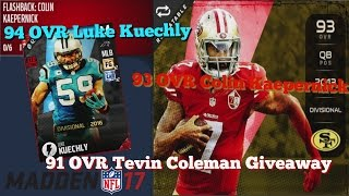 Madden 17 Flashback 93 OVR Colin Kaepernick and 94 OVR LTD Luke Kuechly 91OVR Tevin Coleman Giveaway