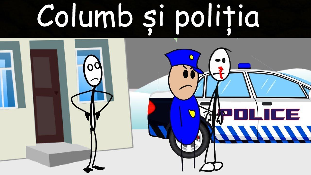 VIAȚA LA CĂMIN: Columb Și Poliția