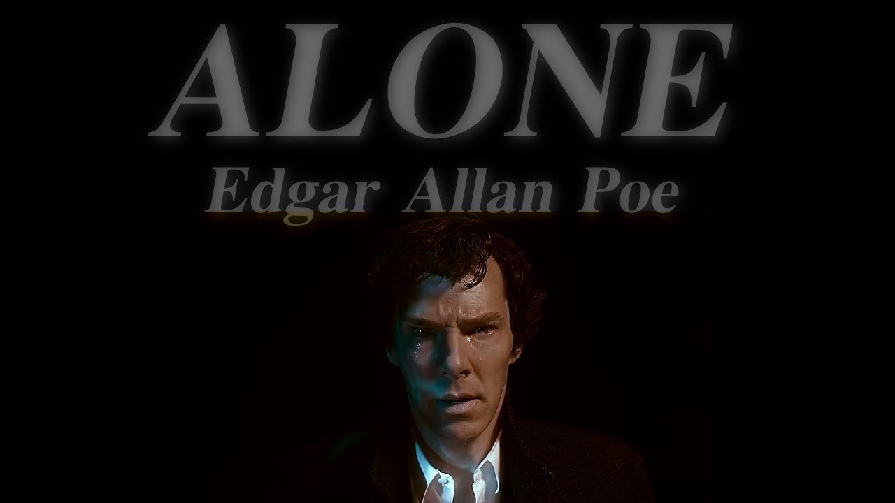 the theme in alone by edgar allen Edgar allen poe and a study of mental illness even today, mental health is a highly stigmatized field of medicine poe was raised in an agrarian society of stoic men.