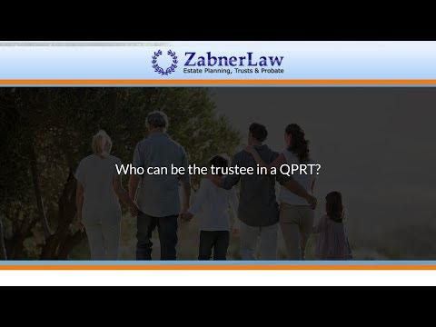 Who can be the trustee in a QPRT?