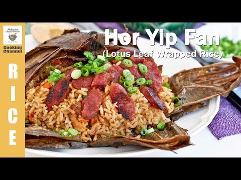 Hor Yip Fan (Lotus Leaf Wrapped Rice | Malaysian Chinese Kitchen