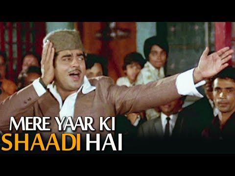 Aaj Mere Yaar Ki Shaadi Hai - Popular Wedding Song | Shatrughan Sinha | Aadmi Sadak Ka