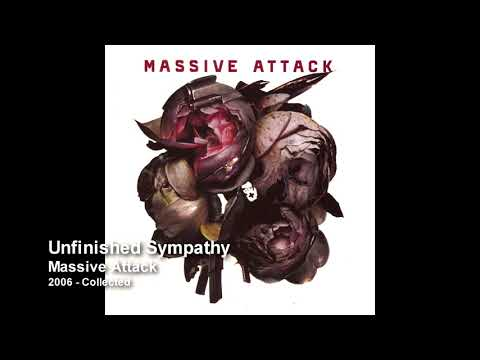 Massive Attack - Unfinished Sympathy [2006 Collected]