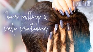 ASMR 💆 || REAL PERSON hair pulling & scalp scratching || 20MINS || no talking 🤐 ||