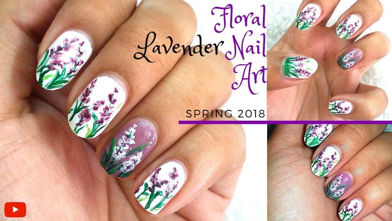 Floral Lavender Nail Art| Spring 2018 - YouTube
