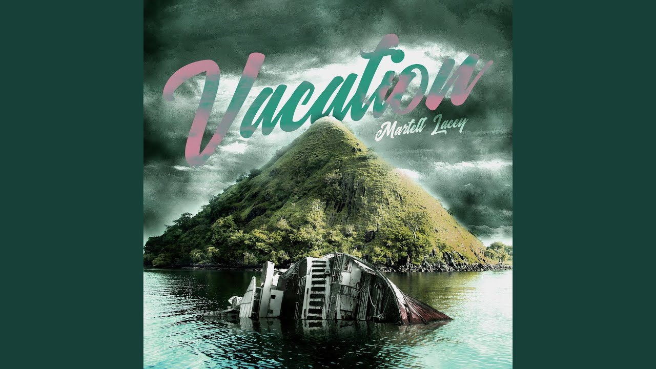 Vacation - YouTube