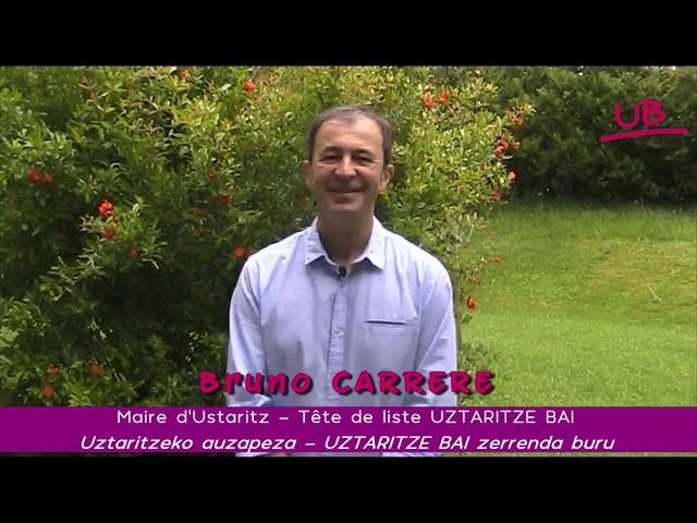 Bruno Carrere - Deuxième tour municipales / Bigarren itzuliko kanpaina