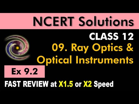 Class 12 Physics NCERT Solutions | Ex 9.2 Chapter 9 | Ray Optics & Optical Instruments