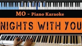 MO - Nights With You - LOWER Key (Piano Karaoke / Sing Along)