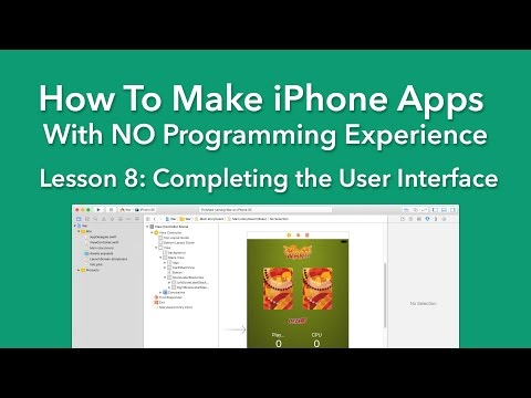 How To Make an App - Ep 8 - Completing the User Interface