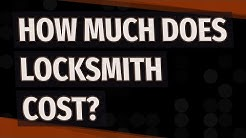 ☛ How much does locksmith cost?