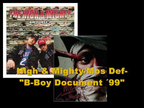 "High & Mighty/ Mos Def/Mad Skillz- ""B-Boy Document ´99"" + Lyrics"