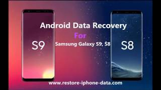 How to Recover Deleted Photos from Samsung Galaxy S9/S9+