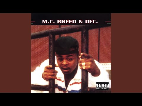 Video Of The Day Blog (49677) - MC Breed-Ain't No Future in Yo' Frontin'