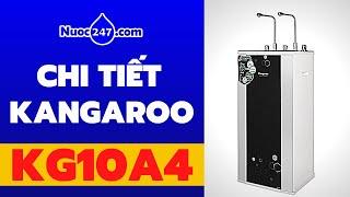 Kangaroo KG10A4 VTU 10 lõi lọc Mã siêu thị của KG100HK 247 Máy lọc nước Hydrongen Nóng Lạnh Giá Rẻ ✅