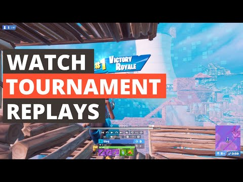 How To Watch Fortnite Tournament Replays