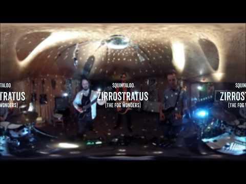 Squintaloo - Zirrostratus (The Fog Wonders) - Official 360°-Video