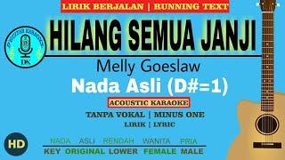 Download Lagu Karaoke HILANG SEMUA JANJI - MELLY GOESLAW mp3
