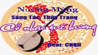 Bài đàn - NƯƠNG MỘNG- Tác Gỉa: Thùy Trang