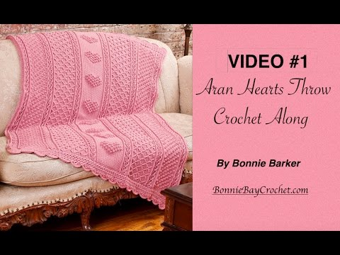 VIDEO #1  Aran Hearts Throw by Bonnie Barker
