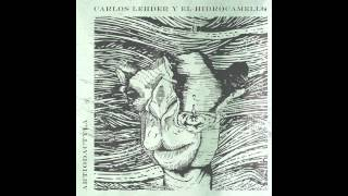 CARLOS LEHDER Y EL HIDROCAMELLO - ARTIODACTYLA