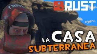 LA PRIMERA CASA SUBTERRANEA EN RUST | Rust Random