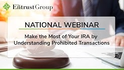 Make the Most of Your IRA by Understanding Prohibited Transactions