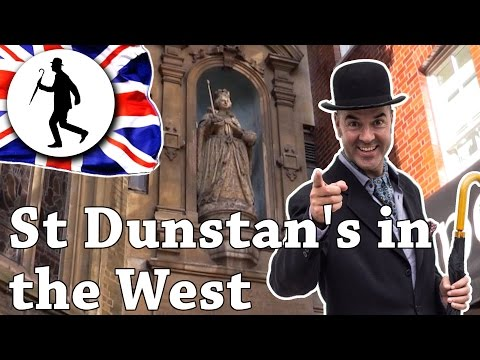 St Dunstan's in the West - TOP 50 THINGS TO DO IN LONDON - London Guide