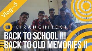 Vlog--5|Back to School|Ravindra Bharathi School|Kiranchitect |
