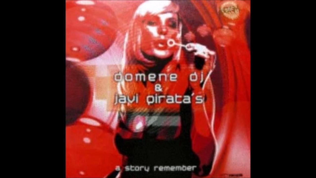 Domene DJ & Javi Pirata - On My Own