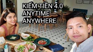 KINH DOANH 4.0 - KIẾM TIỀN ANYTIME ANYWHERE | Quang Lê TV