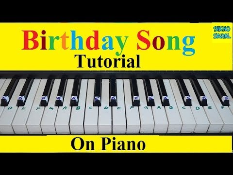 Birthday Song Turorial On Piano With Notations