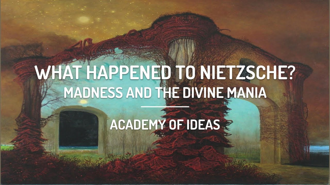 What Happened to Nietzsche? - Madness and the Divine Mania