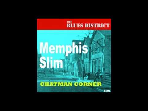 Memphis Slim - Chatman corner (full album)