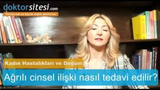 Ağrılı Cinsel İlişki Tedavisi - Op. Dr. Ebru Zülfikaroğlu