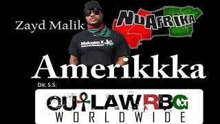 Amerikkka, Zayd Malik | Welcome to Nu Afrika (Nu Afrika Ent.) HD