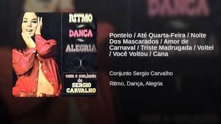 Ponteio / Até Quarta-Feira / Noite Dos Mascarados / Amor de Carnaval / Triste Madrugada /...