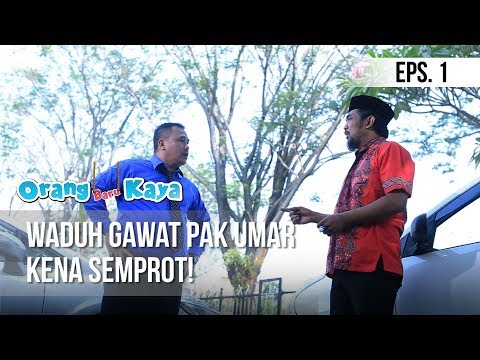 ORANG BARU KAYA - Waduh Gawat Pak Umar Kena Semprot! [12 Agustus 2019]