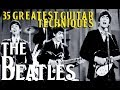 THE BEATLES' 35 Greatest Guitar Techniques!