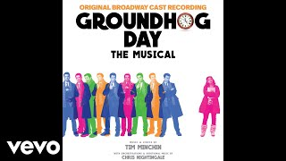 Andy Karl, Tim Minchin, Barrett Doss, Groundhog Day The Musical Company - Seeing You