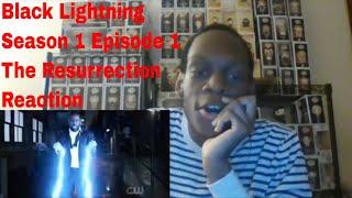 Black Lightning Season 1 Episode 1 The Resurrection Reaction