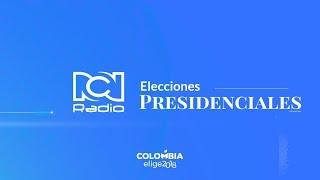 Elecciones presidenciales en RCN Radio #ColombiaElige2018