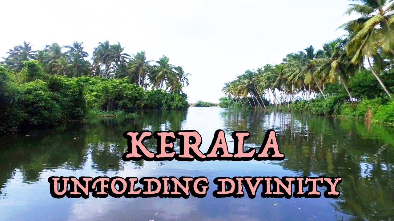Kerala Unseen Beauty Documentary Must Watch Youtube