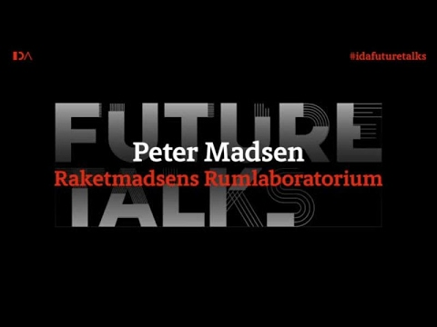 Peter Madsen - IDA Future Talks 2017 #1