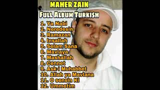 Best MAHER ZAIN Turkish version All Albums