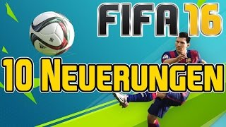 FIFA 16   Die besten 10 offiziellen Neuerungen