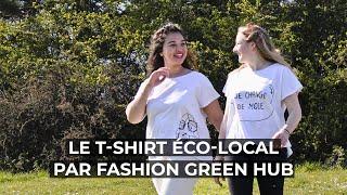 Le t-shirt éco-local par Fashion Green Hub