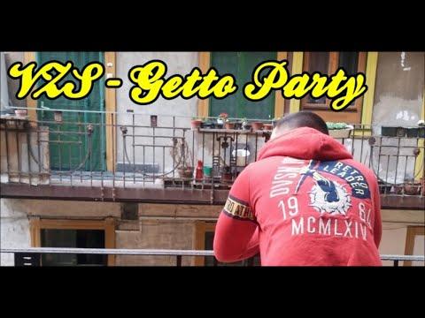 VZS - Getto Party (Vér vízzé nem válik...)(G-Funk)